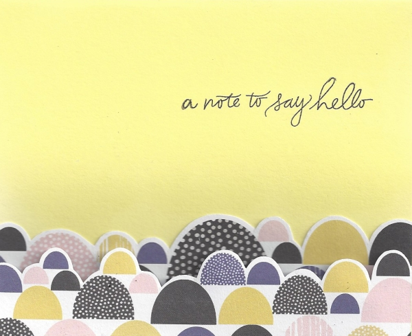 A note to say hello. 14cm w x 10.5cm h. Pale yellow card.